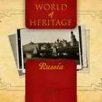 World of Heritage - Russia