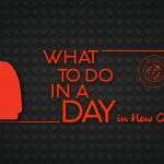 What To Do In A Day- New Orleans