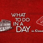What To Do In A Day- Rome