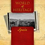World of Heritage – Spain