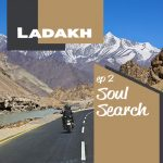Soul Search: Ladakh