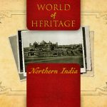 World of Heritage – Northern India