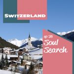 Soul Search: Switzerland