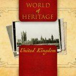World of Heritage – United Kingdom