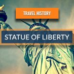 Travel History – Statue Of Liberty