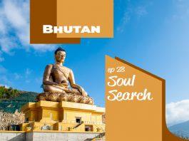 Soul Search Bhutan video poster