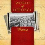 World of Heritage - France
