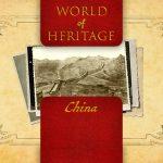 World of Heritage - China