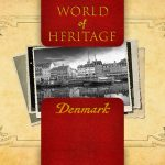 World of Heritage – Denmark