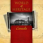 World of Heritage - Canada