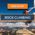 Travel History – Rock Climbing