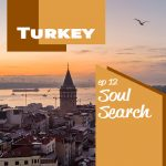 Soul Search: Turkey