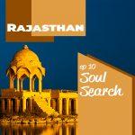 Soul Search: Rajasthan