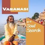 Soul Search: Varanasi