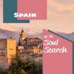 Soul Search: Spain