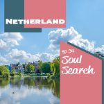 Soul Search: Netherlands