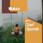 Soul Search: Bali