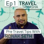Travel Tamasha: Pre-travel Tips