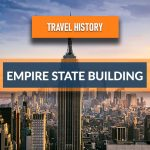 Travel History – The Empire State Building