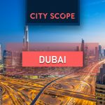 City Scope – Dubai