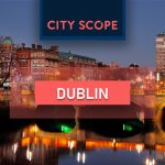 City Scope – Dublin