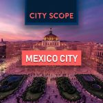 City Scope - Mexico City