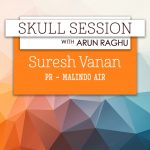 Skull Session: Suresh Vanan, PR&Communications Manager, Malindo Air