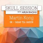 Skull Session: Martin Kong, GM, Sabah Tea Garden and Resort