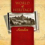 World of Heritage - Sweden