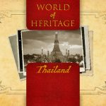 World of Heritage - Thailand