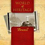 World of Heritage - Brazil