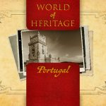 World of Heritage - Portugal