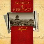 World of Heritage – Nepal