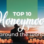The Top 10 Honeymoon Destinations Around The World