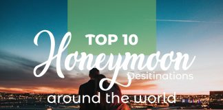 Honeymoon Destinations Around The World
