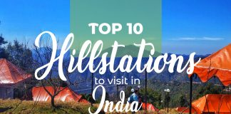 Hill Stations To Visit In India
